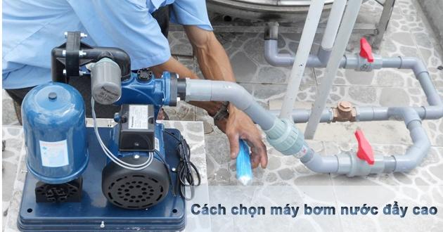 Tư vấn chọn mua máy bơm nước đẩy cao cho nhà cao tầng